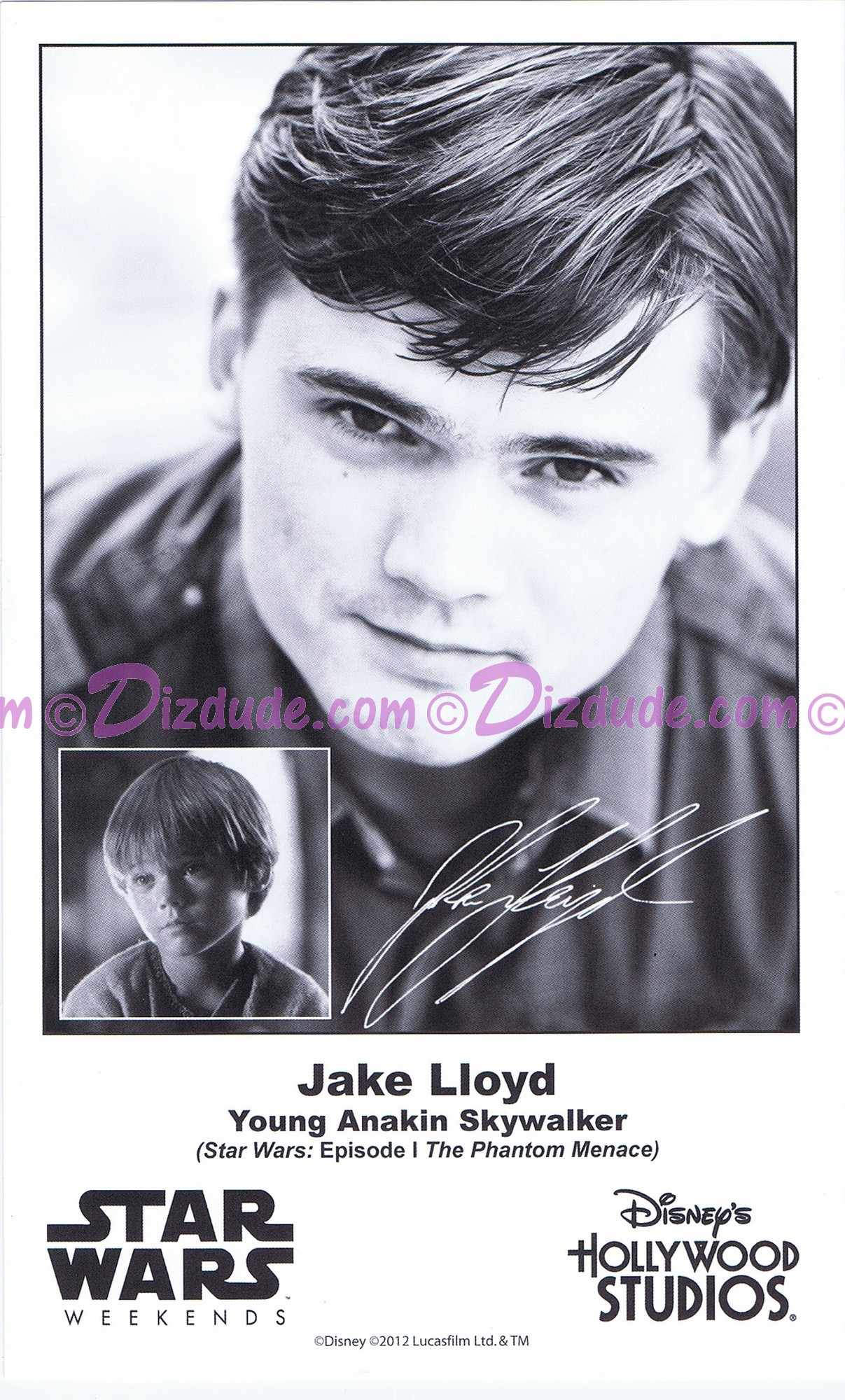 Jake Lloyd who played Young Anakin Skywalker Presigned Official Star Wars Weekends 2012 Celebrity Collector Photo © Dizdude.com