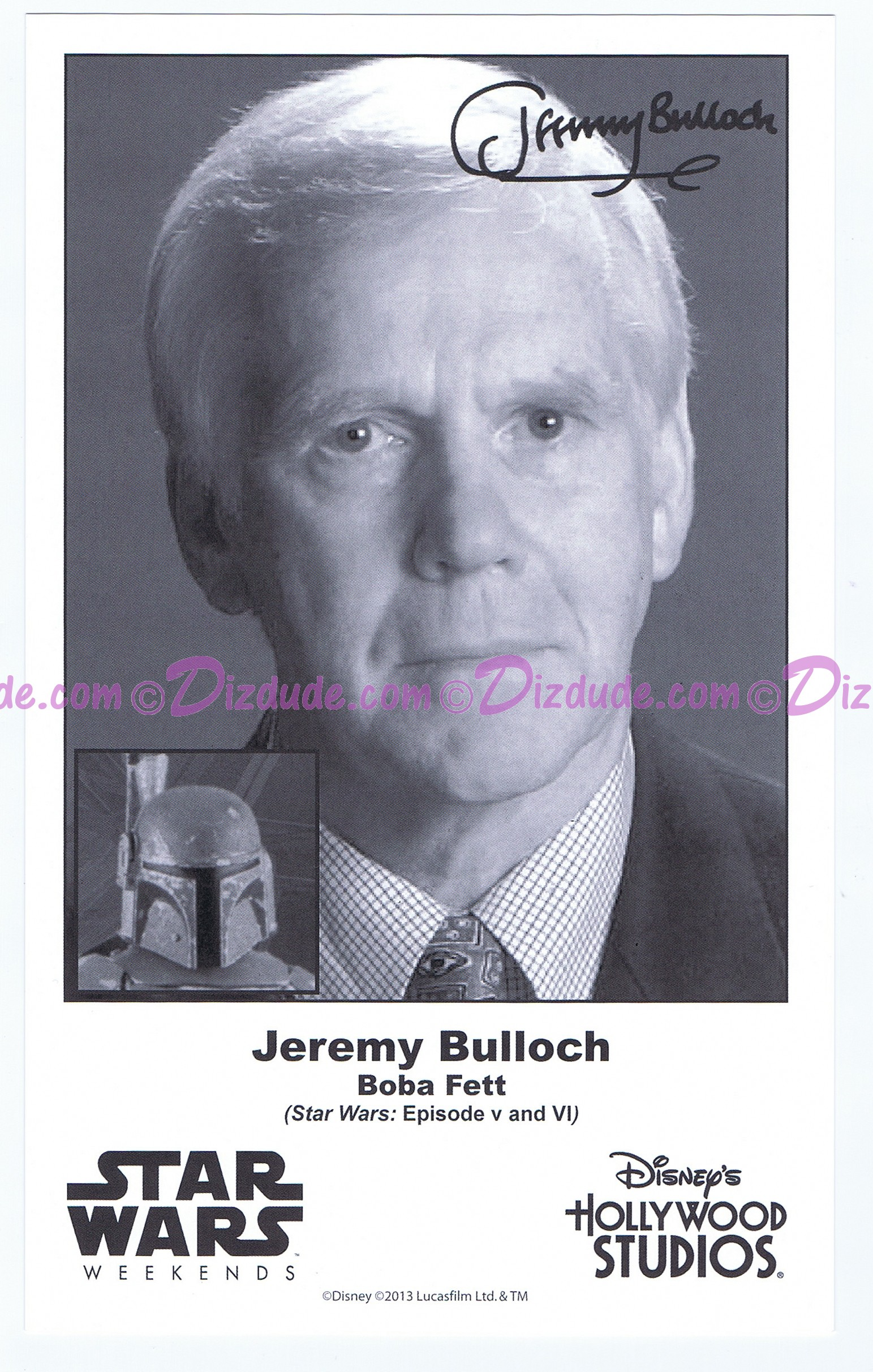 Jeremy Bulloch who played Boba Fett Presigned Official Star Wars Weekends 2013 Celebrity Collector Photo © Dizdude.com
