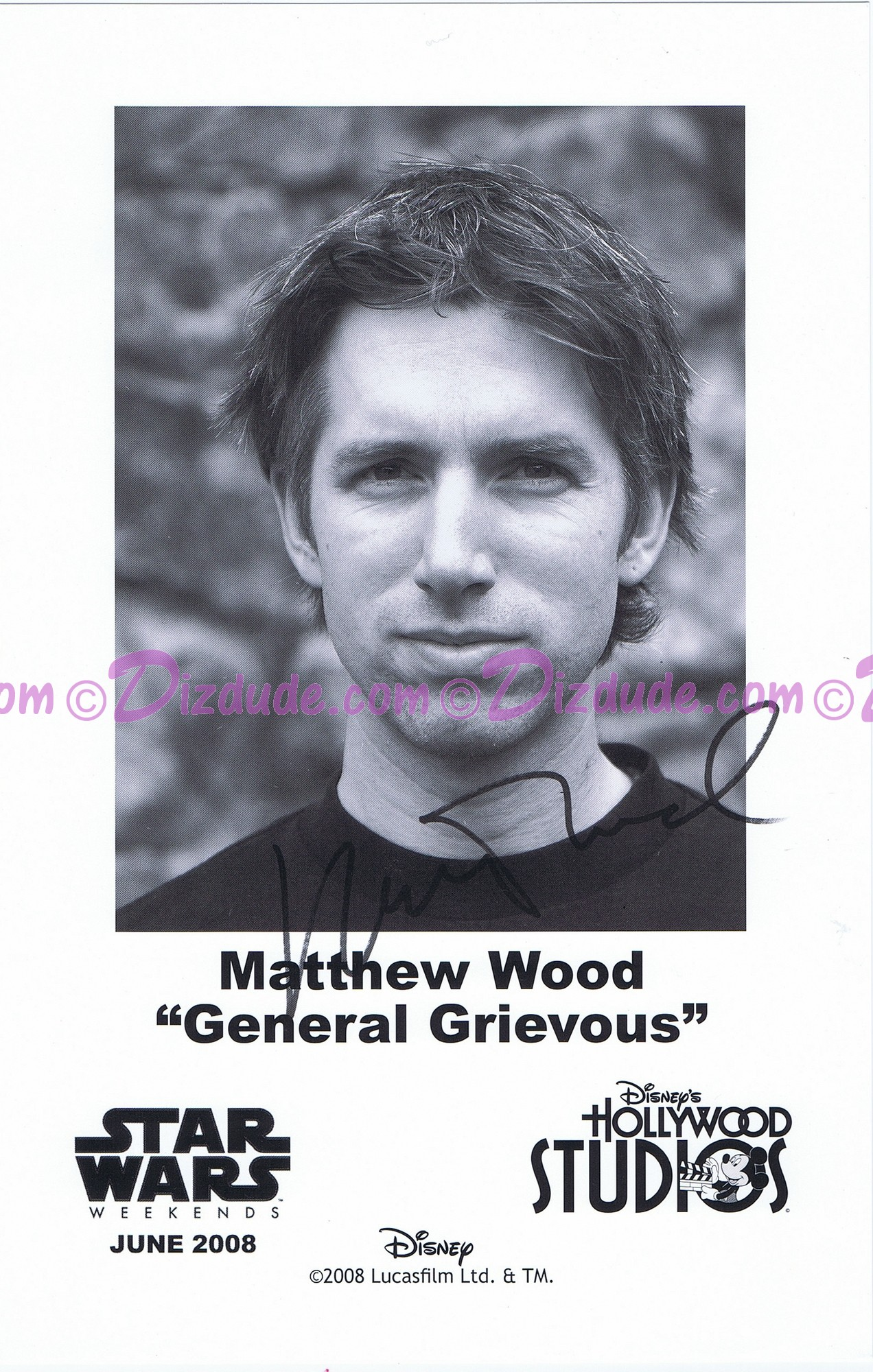 Matthew Wood the voice of General Grievous & Battle Droids Presigned Official Star Wars Weekends 2008 Celebrity Collector Photo © Dizdude.com