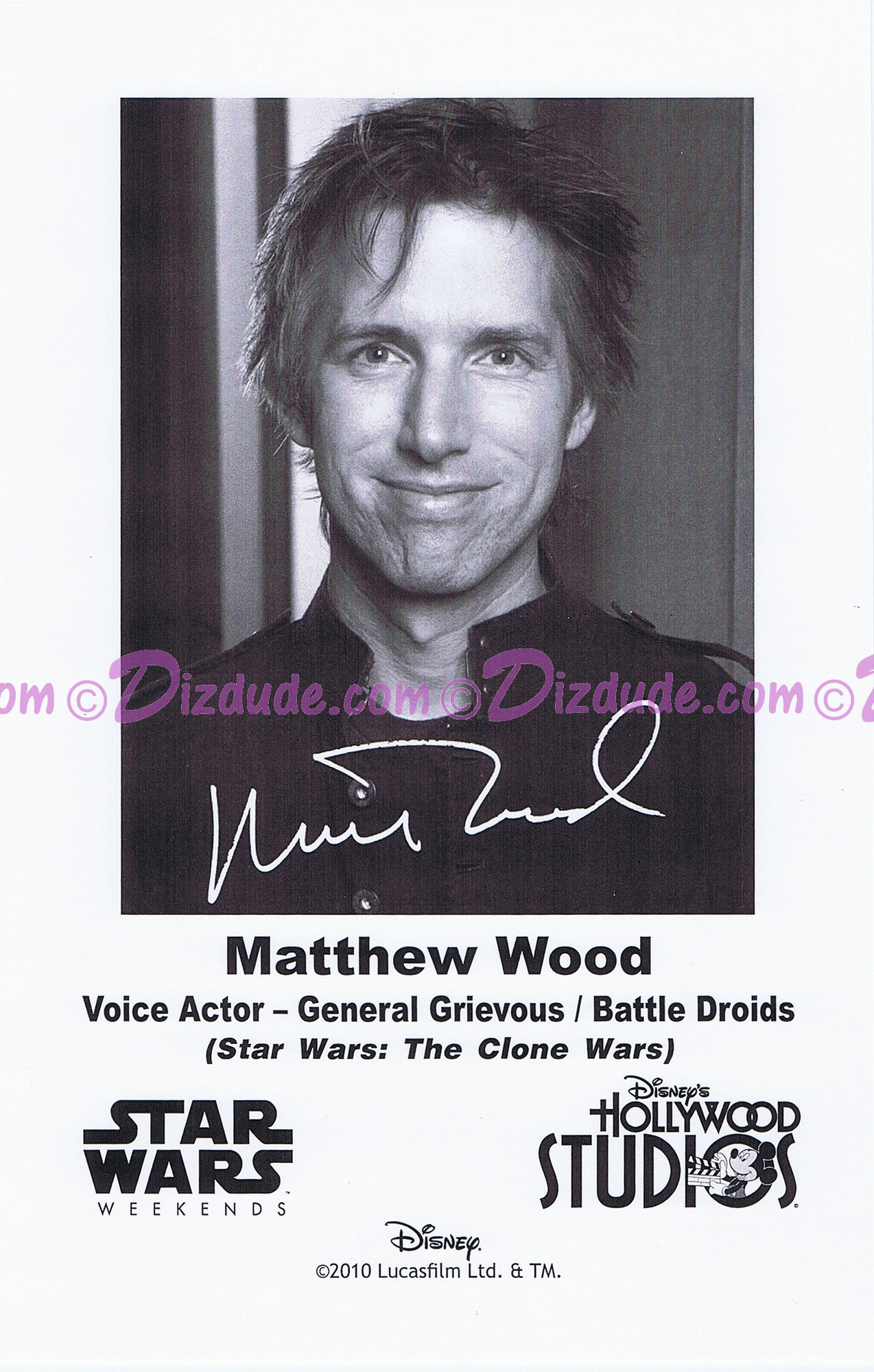 Matthew Wood the voice of General Grievous & Battle Droids Presigned Official Star Wars Weekends 2010 Celebrity Collector Photo © Dizdude.com
