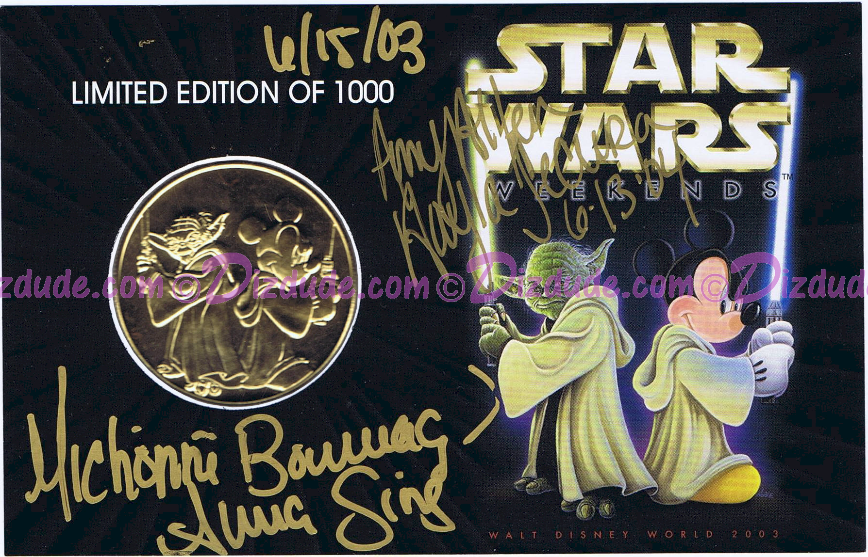 Disney Star Wars Weekends 2003 Triple Autographed Gold Coin LE1000 Signed by Amy Allen (Aayla Secura), Michonne Bourriague (Aurra Sing) and Disney artist Randy Noble