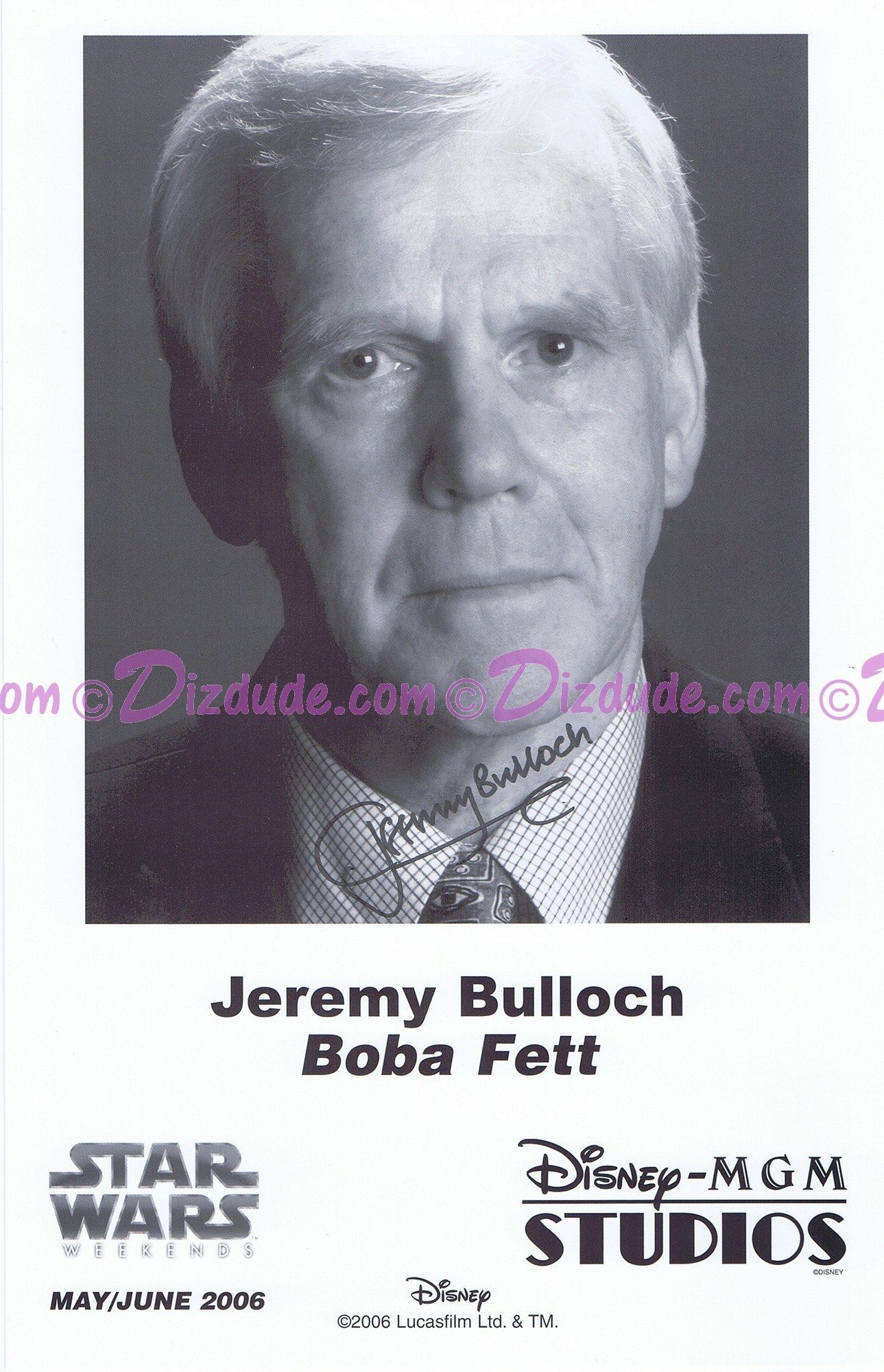 Jeremy Bulloch who played Boba Fett Presigned Official Star Wars Weekends 2006 Celebrity Collector Photo
