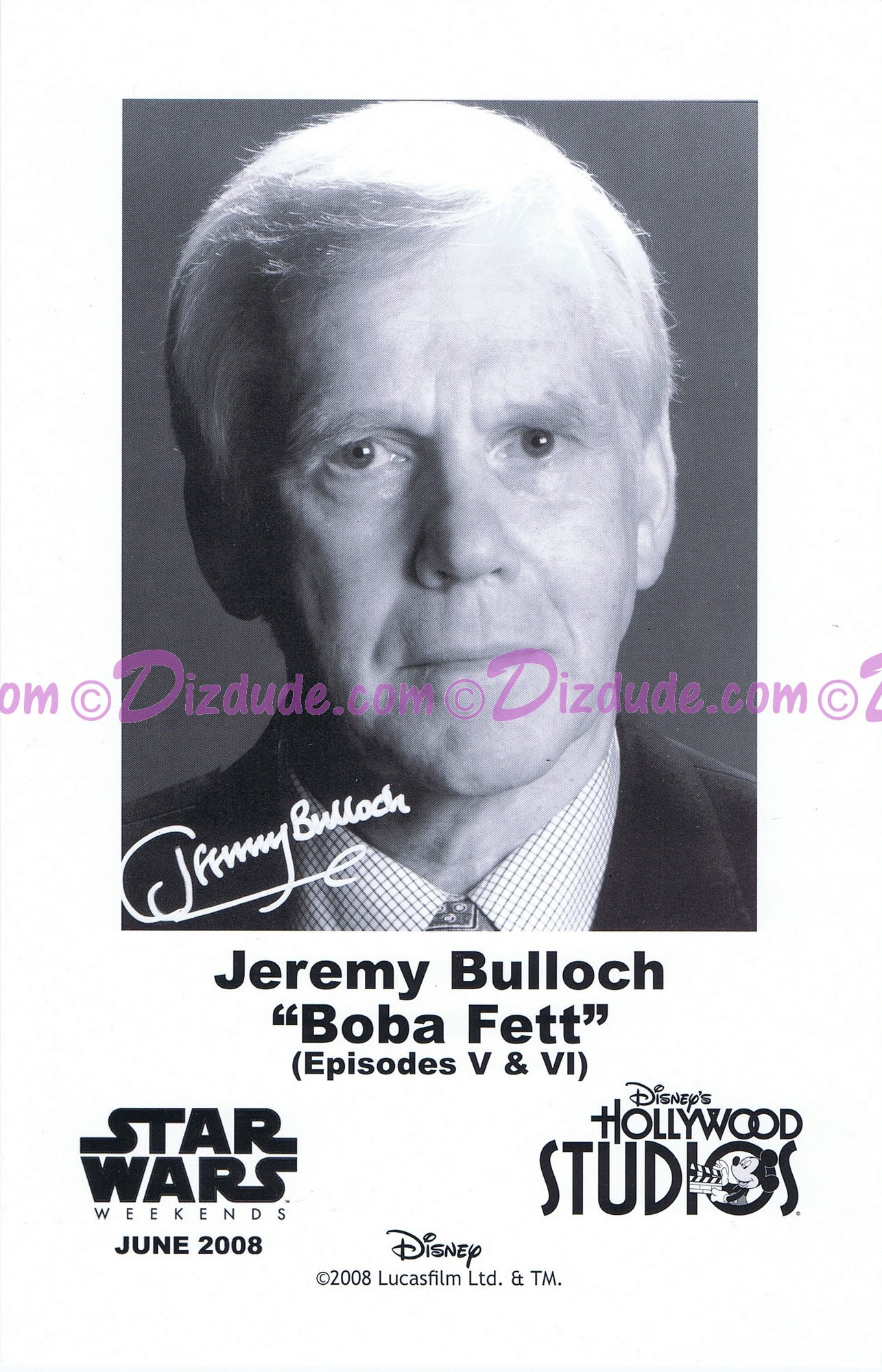 Jeremy Bulloch who played Boba Fett Presigned Official Star Wars Weekends 2008 Celebrity Collector Photo