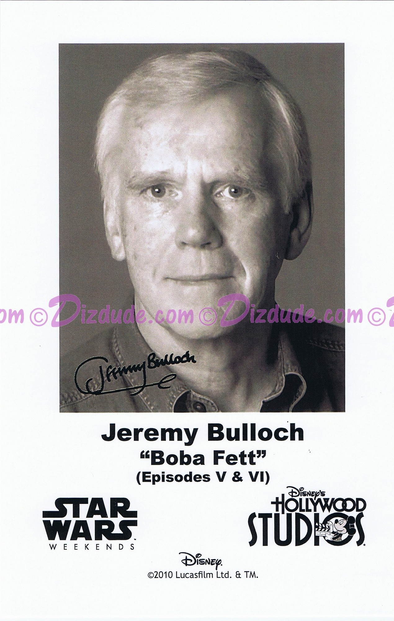 Jeremy Bulloch who played Boba Fett Presigned Official Star Wars Weekends 2010 Celebrity Collector Photo