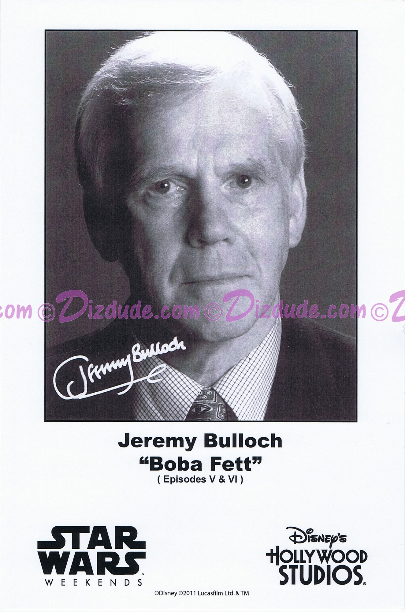Jeremy Bulloch who played Boba Fett Presigned Official Star Wars Weekends 2011 Celebrity Collector Photo