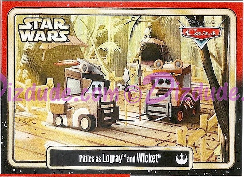 "Disney Pixar ""Cars"" as LucasFilms ""Star Wars"" Character Pitties as Ewoks Logray and Wicket Trading Card Series 3 for Star Wars Weekends 2015 © Dizdude.com"