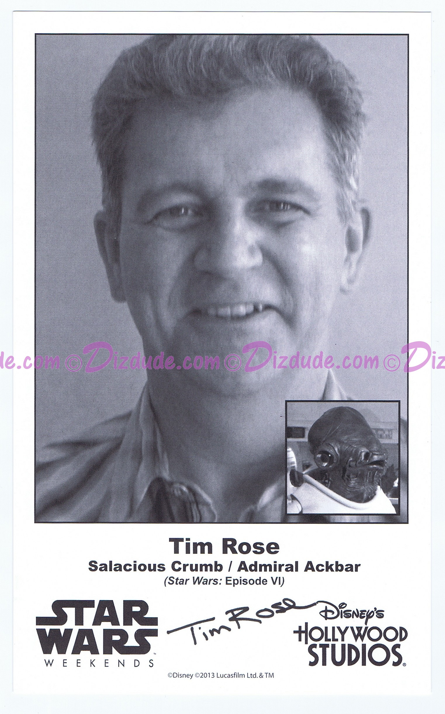 Tim Rose Who Played Admiral Ackbar & Salacious B Crumb Presigned Official Star Wars Weekends 2013 Celebrity Collector Photo
