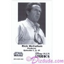 Rick McCallum Producer of the Star Wars Prequel Trilogy Presigned Official Star Wars Weekends 2006 Celebrity Collector Photo