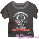 "Disney Star Wars ""You Underestimate The Power Of The Dark Side"" Darth Vader Toddler T-Shirt (Tshirt, T shirt or Tee)"