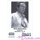 Rick McCallum Producer of the Star Wars Prequel Trilogy Presigned Official Star Wars Weekends 2006 Celebrity Collector Photo © Dizdude.com