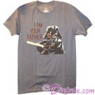 "Darth Vader ""I Am Your Father"" Adult T-Shirt (Tshirt, T shirt or Tee) - Disney's Star Wars © Dizdude.com"