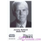 Jeremy Bulloch who played Boba Fett Presigned Official Star Wars Weekends 2006 Celebrity Collector Photo © Dizdude.com