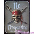 Disney's Pirates of the Caribbean No Trespassing Sign