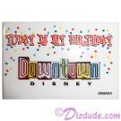 Walt Disney World Downtown Disney - Today Is My Birthday Button © Dizdude.com
