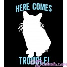 Here Comes Trouble T-Shirt or Tank Top (Tshirt, T shirt or Tee) © HIPPIEWORKS