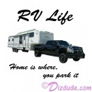 RV Life - Home Is Where You Park It T-Shirt or Tank Top (Tshirt, T shirt or Tee) © HIPPIEWORKS