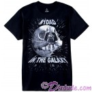 Number 1 Dad In The Galaxy Adult T-Shirt (Tshirt, T shirt or Tee) - Disney's Star Wars © Dizdude.com