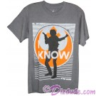 "Disney Star Wars Han Solo ""I Know"" Adult T-Shirt (Tshirt, T shirt or Tee) © Dizdude.com"