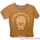 Disney Star Wars Let The Wookiee Win Toddler T-Shirt (Tshirt, T shirt or Tee) © Dizdude.com