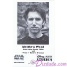 Matthew Wood the voice of General Grievous & Battle Droids Presigned Official Star Wars Weekends 2006 Celebrity Collector Photo © Dizdude.com
