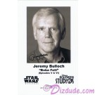Jeremy Bulloch who played Boba Fett Presigned Official Star Wars Weekends 2010 Celebrity Collector Photo © Dizdude.com
