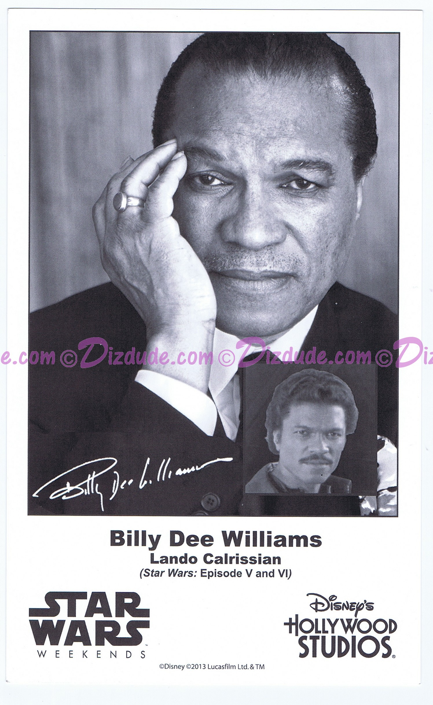Billy Dee Williams Who Played Lando Calrissian Presigned Official Star Wars Weekends 2013 Celebrity Collector Photo © Dizdude.com