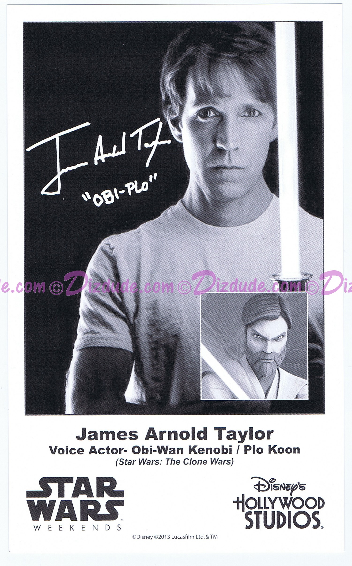 James Arnold Taylor (JAT) the voice of Obi-Wan Kanobi & Plo Koon Presigned Official Star Wars Weekends 2013 Celebrity Collector Photo © Dizdude.com