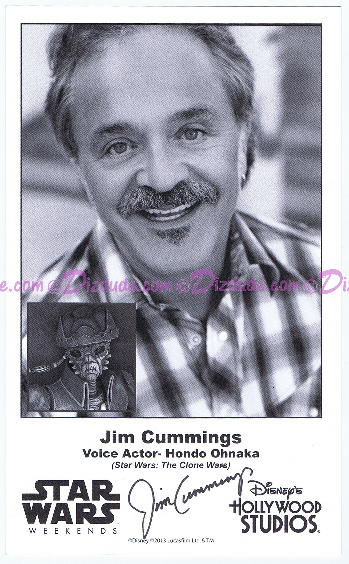 Jim Cummings the voice of Hondo Ohnaka Presigned Official Star Wars Weekends 2013 Celebrity Collector Photo © Dizdude.com