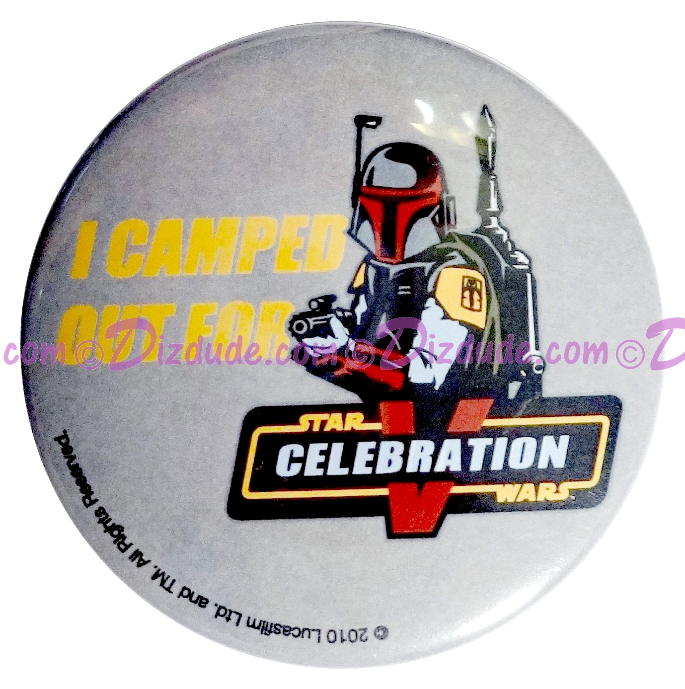 I Camped Out For STAR WARS CELEBRATION V Boba Fett Button LE 50 © Dizdude.com