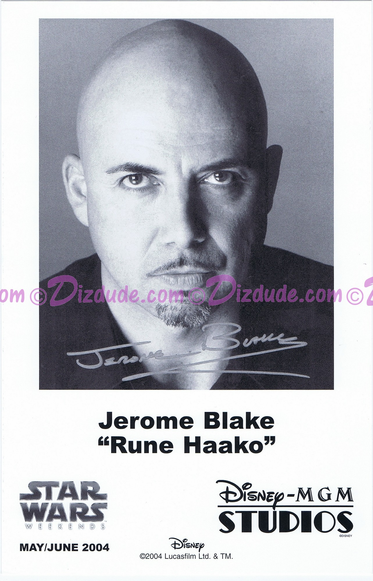 Jerome Blake who played Rune Haako Presigned Official Star Wars Weekends 2004 Celebrity Collector Photo © Dizdude.com
