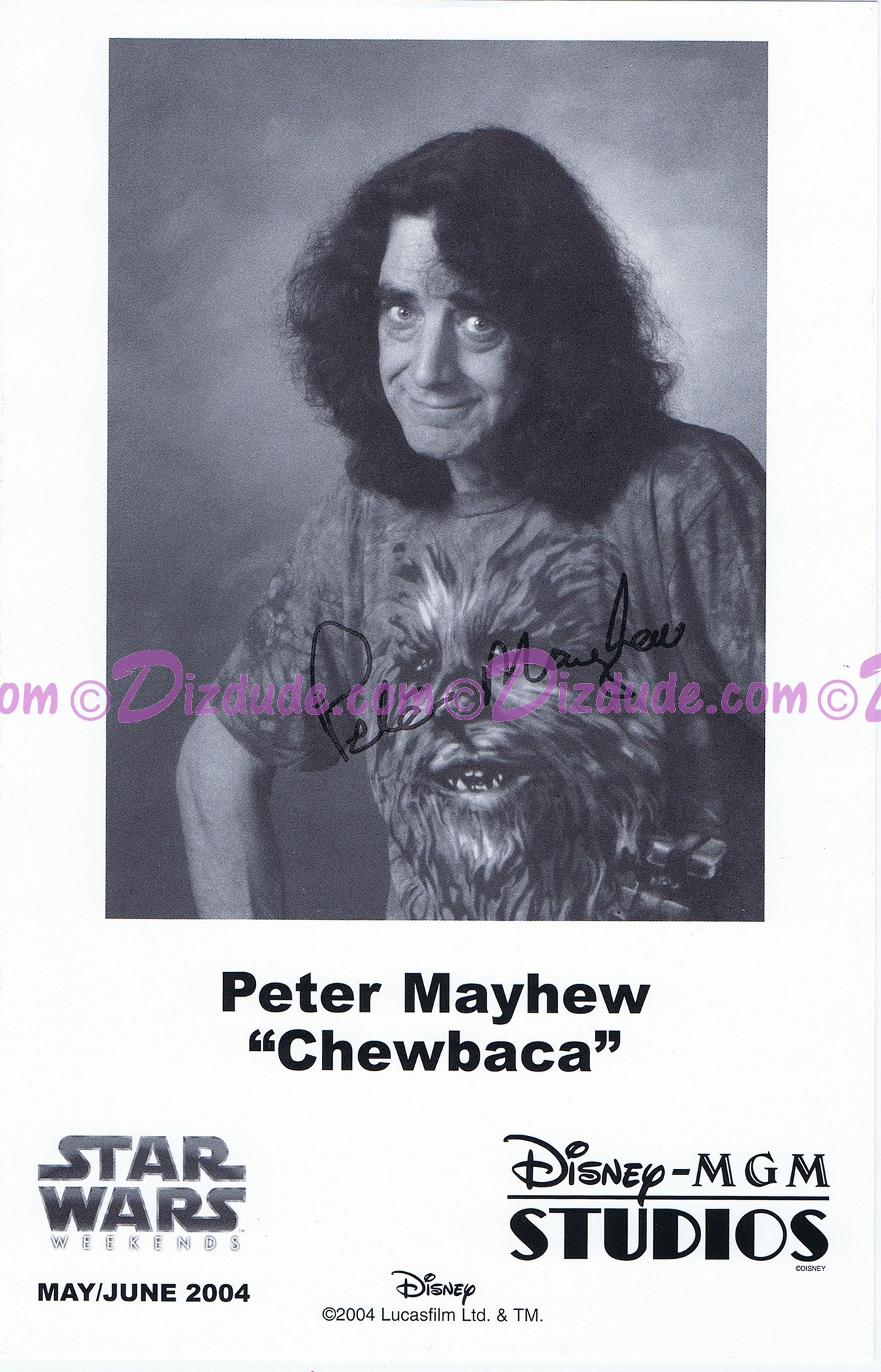 Peter Mayhew who played Chewbacca Presigned Official Star Wars Weekends 2004 Celebrity Collector Photo © Dizdude.com