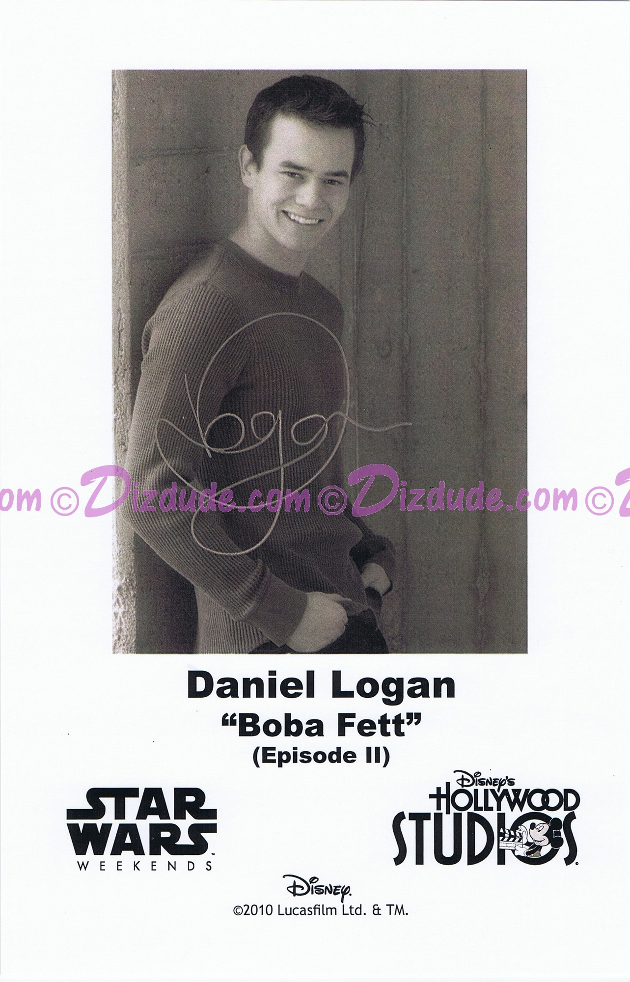 Daniel Logan who played Young Boba Fett Presigned Official Star Wars Weekends 2010 Celebrity Collector Photo © Dizdude.com