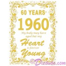 1960 60th Birthday T-Shirt or Tank Top (Tshirt, T shirt or Tee) © HIPPIEWORKS