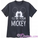 Disney Companion Shirt I'll Be Your Mickey Adult T-shirt (Tee, Tshirt or T shirt)
