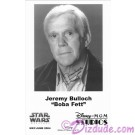 Jeremy Bulloch who played Boba Fett Presigned Official Star Wars Weekends 2004 Celebrity Collector Photo © Dizdude.com
