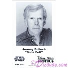Jeremy Bulloch who played Boba Fett Presigned Official Star Wars Weekends 2003 Celebrity Collector Photo © Dizdude.com