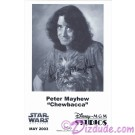 Peter Mayhew who played Chewbacca Presigned Official Star Wars Weekends 2003 Celebrity Collector Photo © Dizdude.com