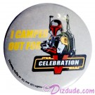 I Camped Out For STAR WARS CELEBRATION V Boba Fett Button LE 50 © Dizdude.com