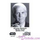 Jeremy Bulloch who played Boba Fett Presigned Official Star Wars Weekends 2008 Celebrity Collector Photo © Dizdude.com