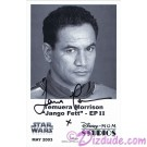Temuera Morrison Who Played Jango Fett Autographed In Black Pen Official Star Wars Weekends 2003 Celebrity Collector Photo © Dizdude.com